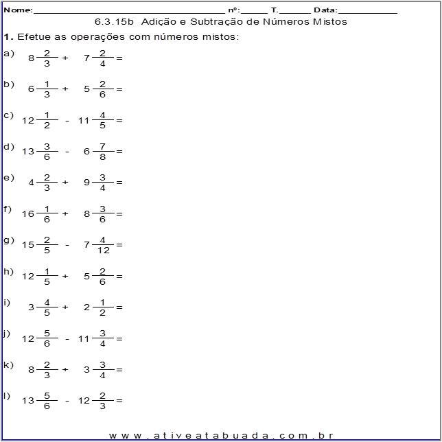 Atividade 6.3.15b  Adição e Subtração de Números Mistos