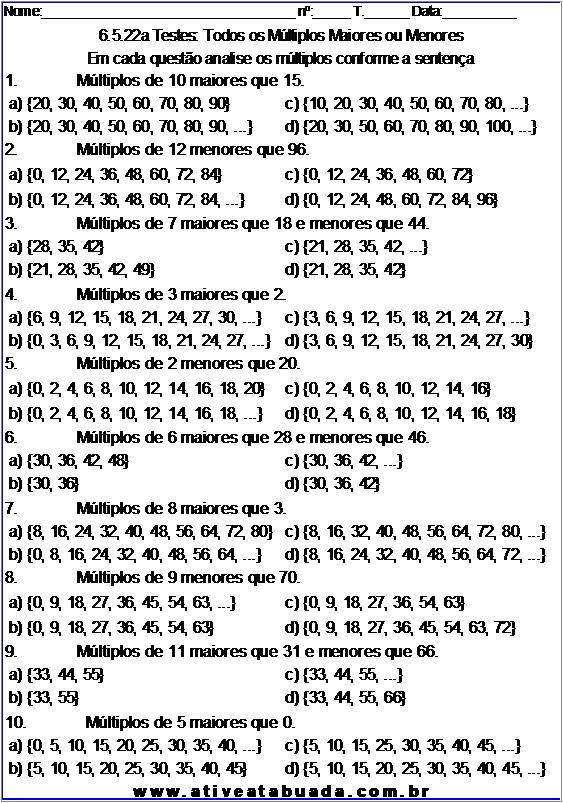 Atividade 6.5.22a Testes: Todos os Múltiplos Maiores ou Menores