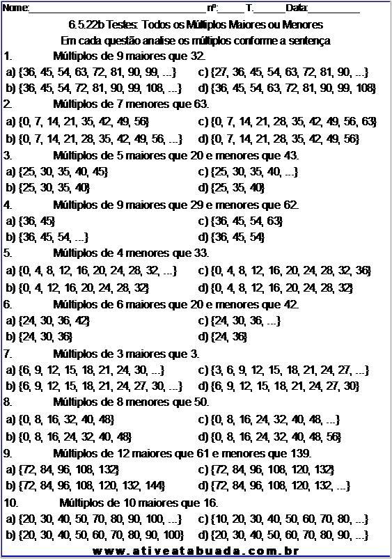 Atividade 6.5.22b Testes: Todos os Múltiplos Maiores ou Menores