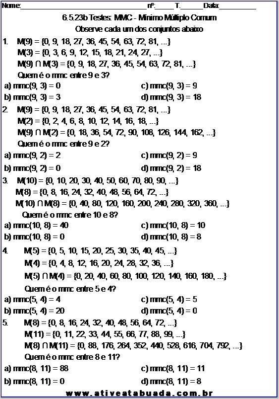 Atividade 6.5.23b Testes: MMC - Mínimo Múltiplo Comum