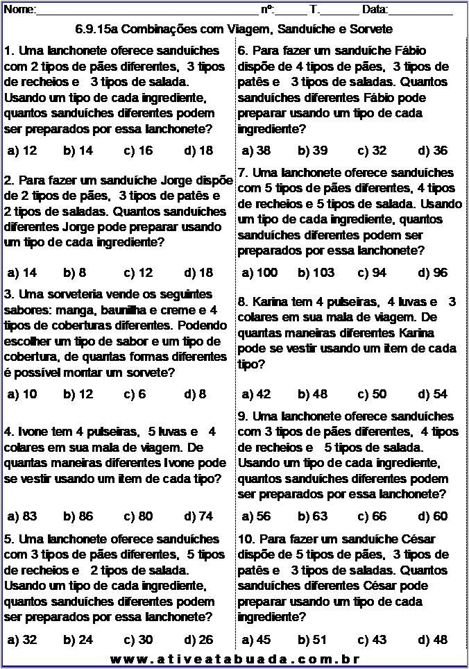 Atividade 6.9.15a Combinações com Viagem, Sanduíche e Sorvete