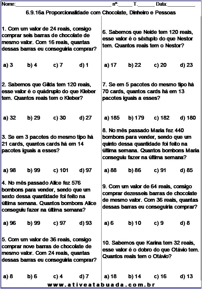 Atividade 6.9.16a Proporcionalidade com Chocolate, Dinheiro e Pessoas