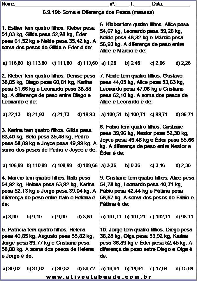 Atividade 6.9.19b Soma e Diferença dos Pesos (massas)