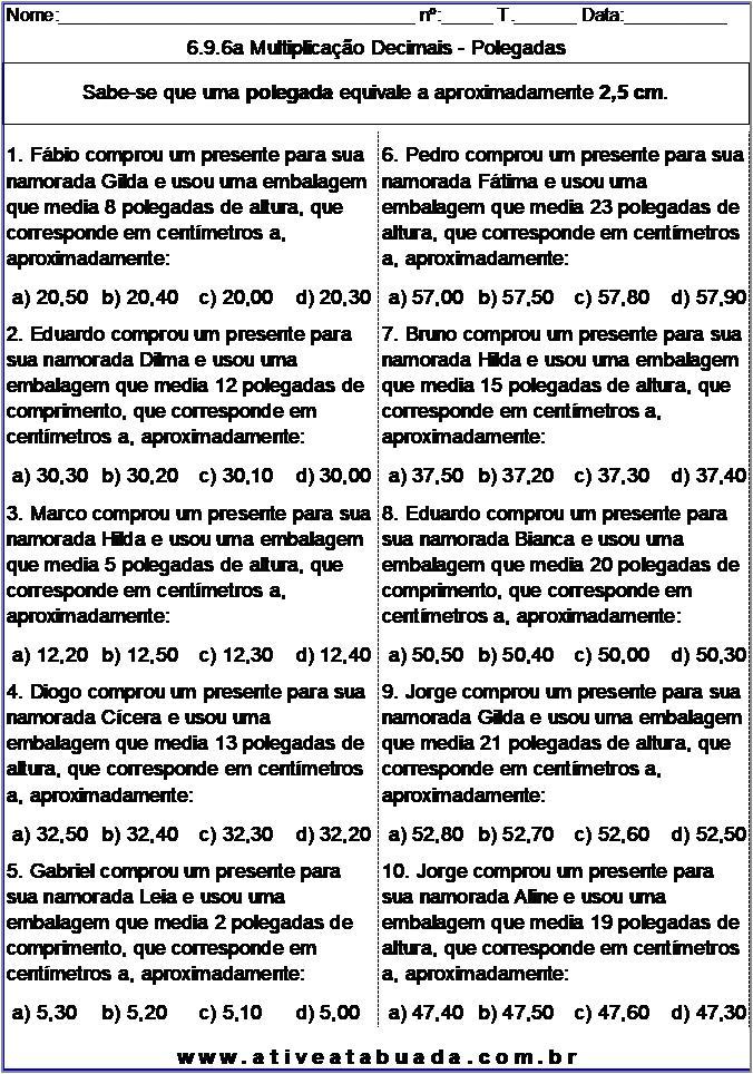 Atividade 6.9.6a Multiplicação Decimais - Polegadas