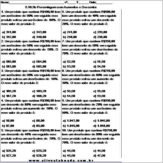 Atividade 6.10.9b Porcentagem com Aumentos e Descontos