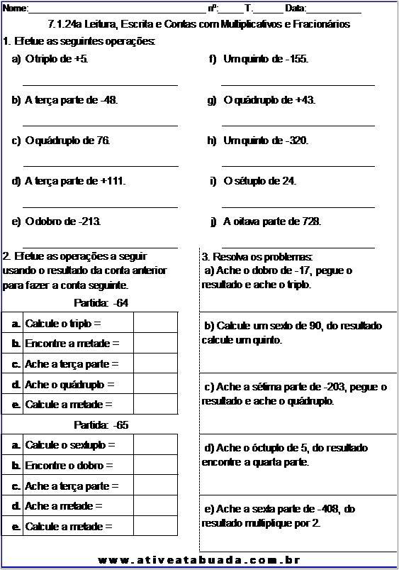 Atividade 7.1.24a Leitura, Escrita e Contas com Multiplicativos e Fracionários