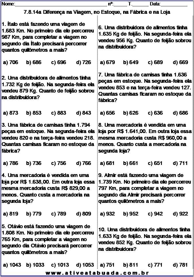 Atividade 7.8.14a Diferença na Viagem, no Estoque, na Fábrica e na Loja