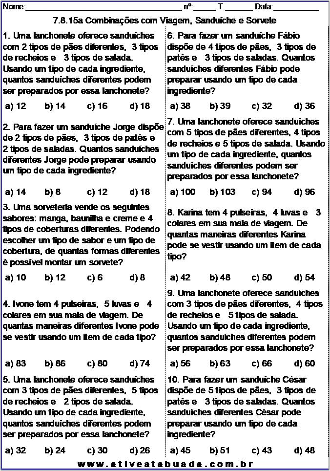 Atividade 7.8.15a Combinações com Viagem, Sanduíche e Sorvete