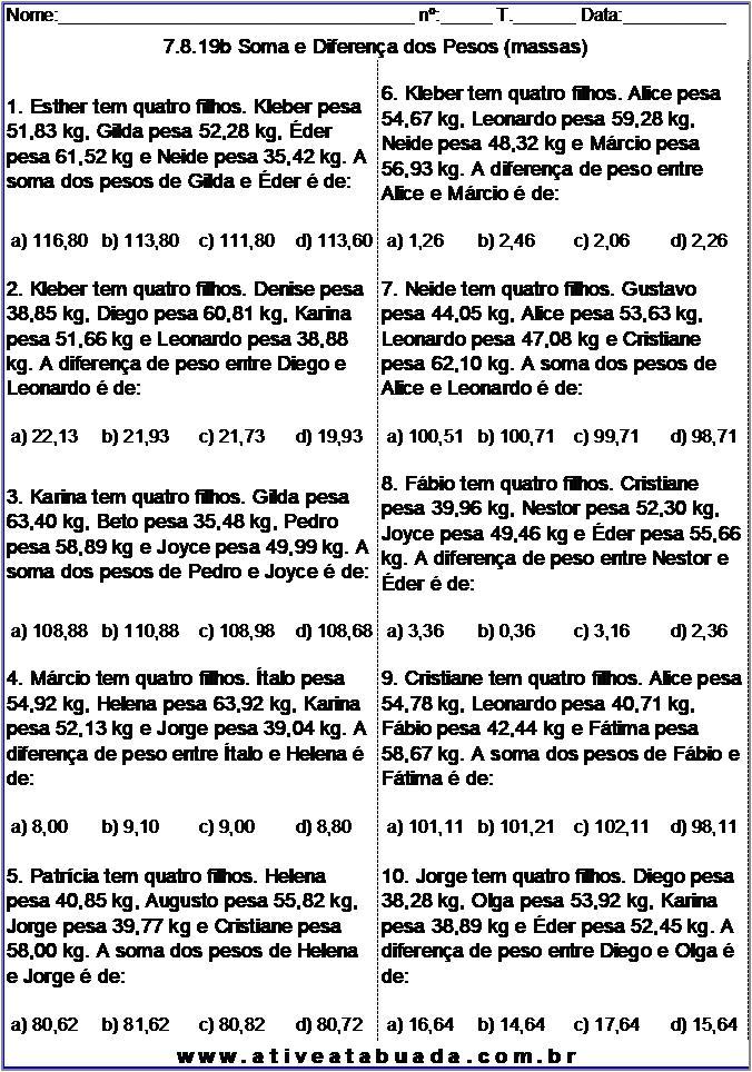 Atividade 7.8.19b Soma e Diferença dos Pesos (massas)