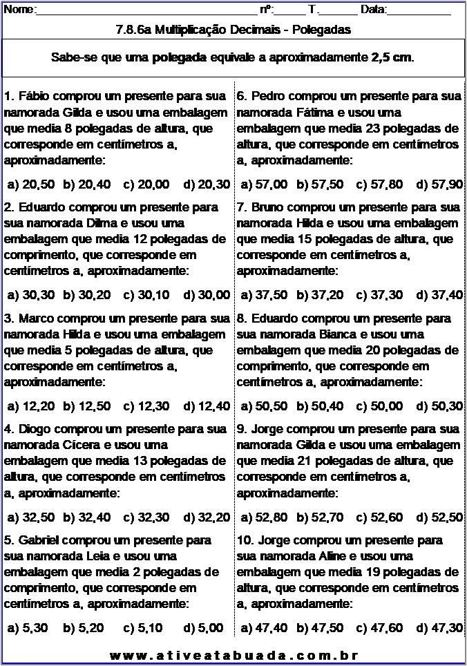Atividade 7.8.6a Multiplicação Decimais - Polegadas