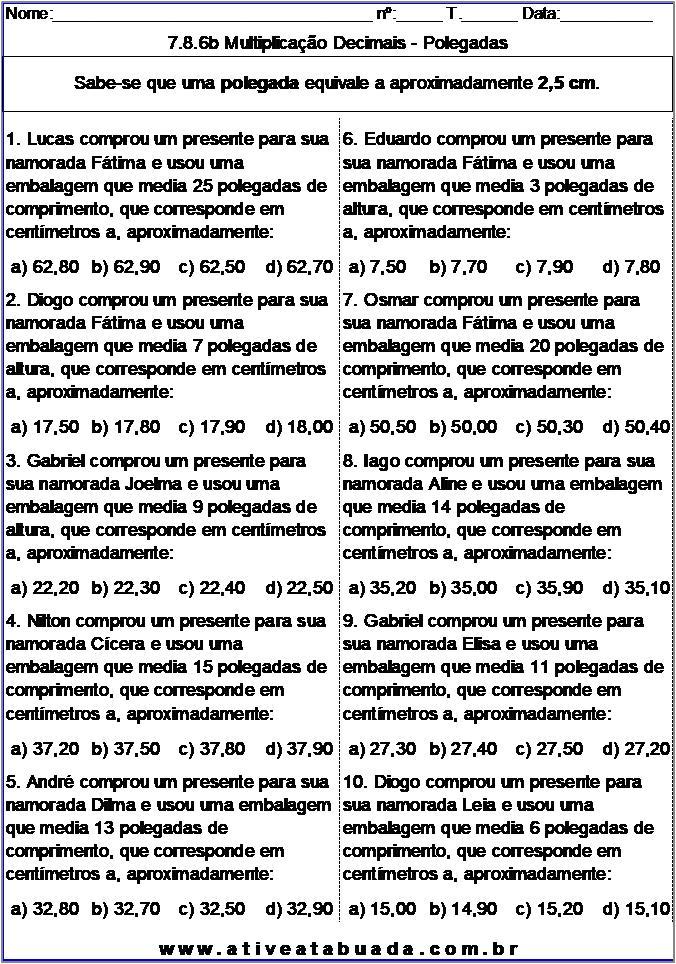 Atividade 7.8.6b Multiplicação Decimais - Polegadas