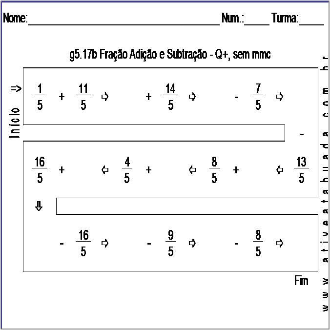 Atividade g5.17b Fração Adição e Subtração - Q+, sem mmc